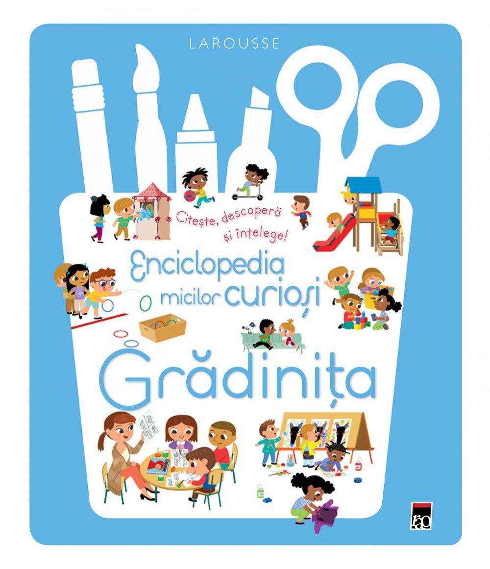 Enciclopedia micilor curiosi - Gradinita, Larousse