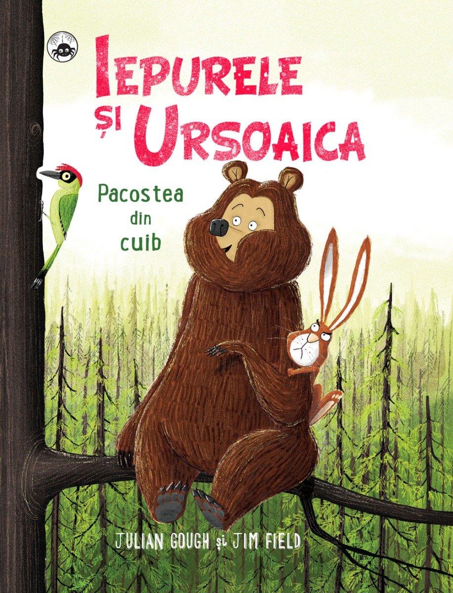 Iepurele si Ursoaica - Pacostea din cuib, Julian Gough, Jim Field