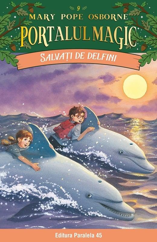 Salvati de delfini. Portalul magic nr. 9, Mary Pope Osborne