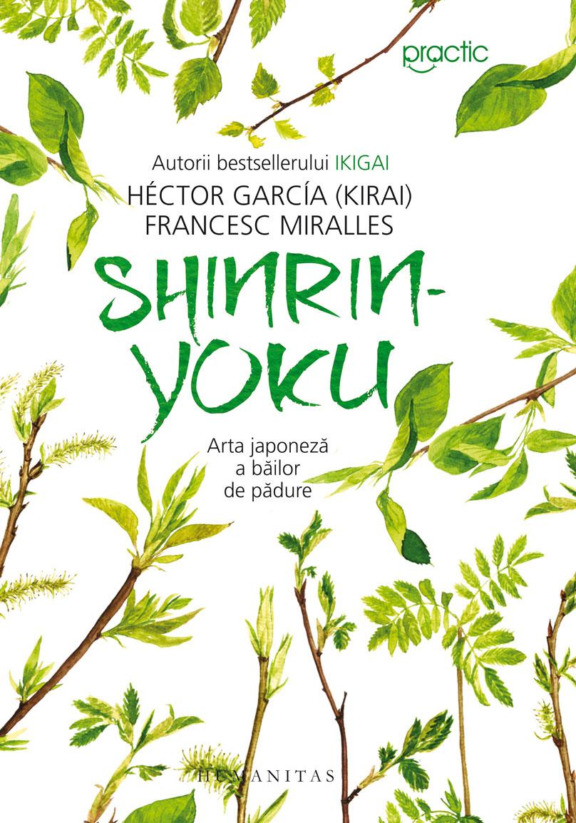 Shinrin Yoku. Arta japoneza a bailor de padure, Hector Garcia imagine