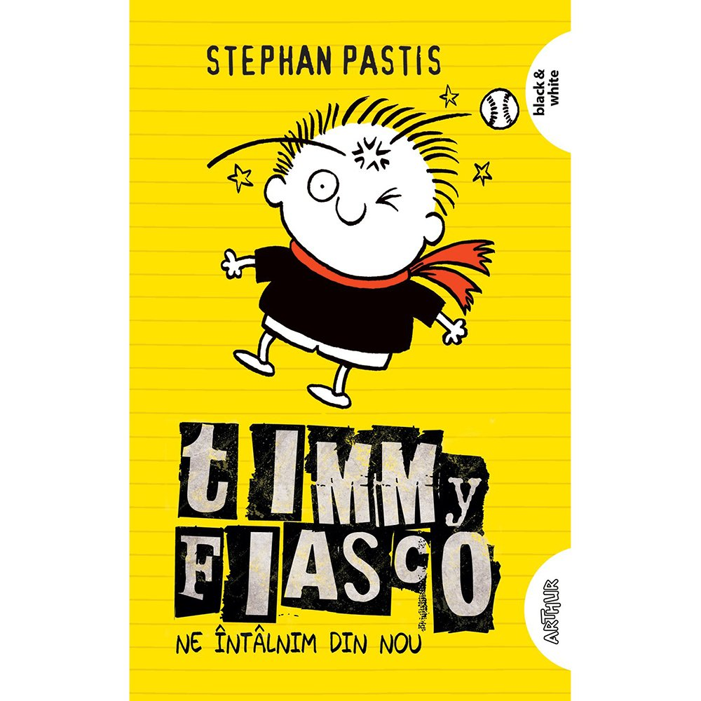 Carte Editura Arthur, Timmy Fiasco 3. Ne intalnim din nou, Stephan Pastis imagine 2021