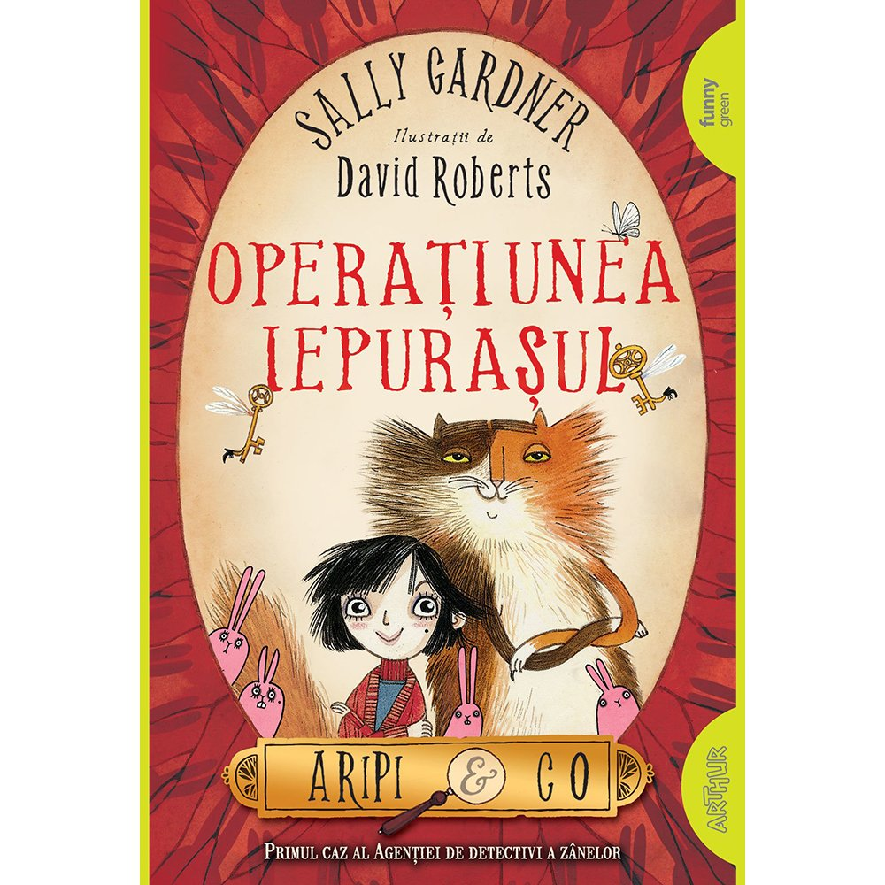 Carte Editura Arthur, Aripi si Co. 1: Operatiunea Iepurasul, Sally Gardner