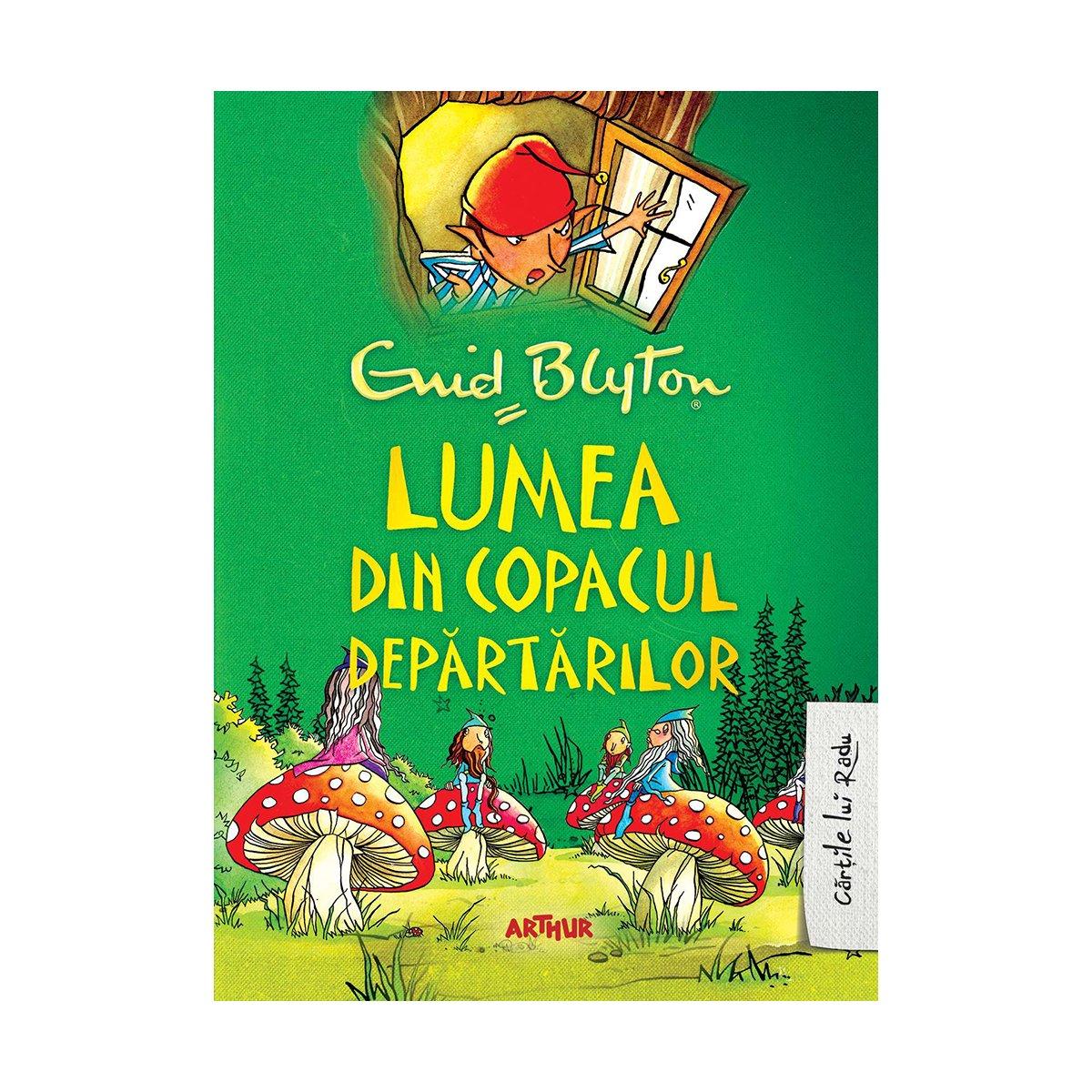 Carte Editura Arthur, Lumea din Copacul Departarilor, Enid Blyton