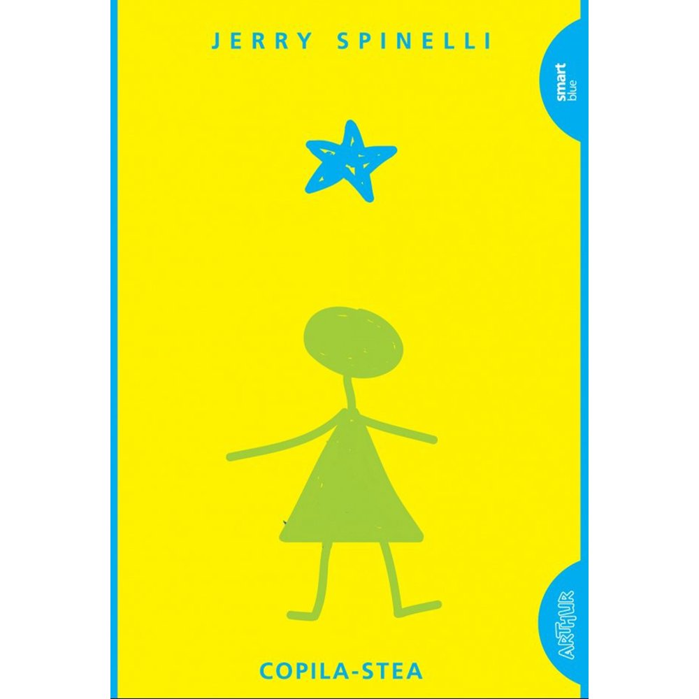 Carte Editura Arthur, Copila-stea, Jerry Spinelli