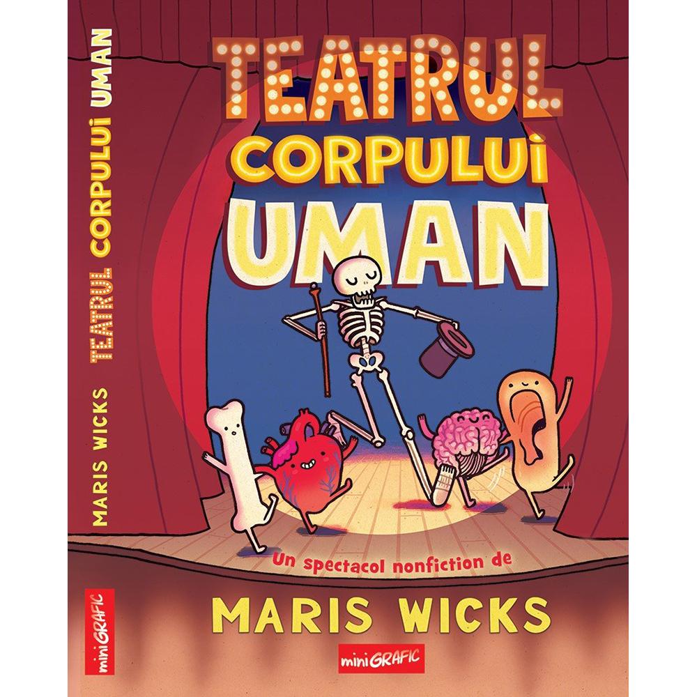 Carte Editura Arthur, Teatrul corpului uman, Maris Wicks