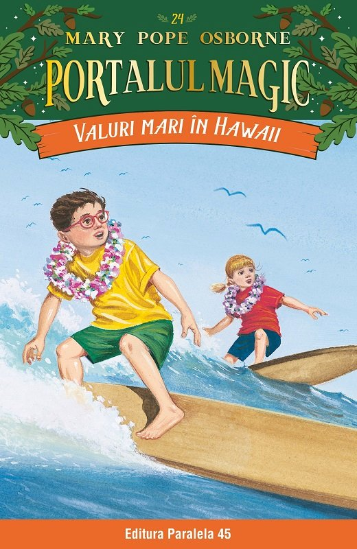Valuri mari in Hawaii. Portalul magic nr. 24, Mary Pope Osborne