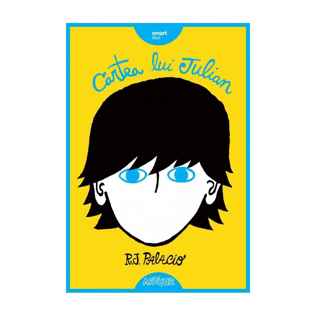 Carte Editura Arthur - Cartea Lui Julian, R.J Palacio